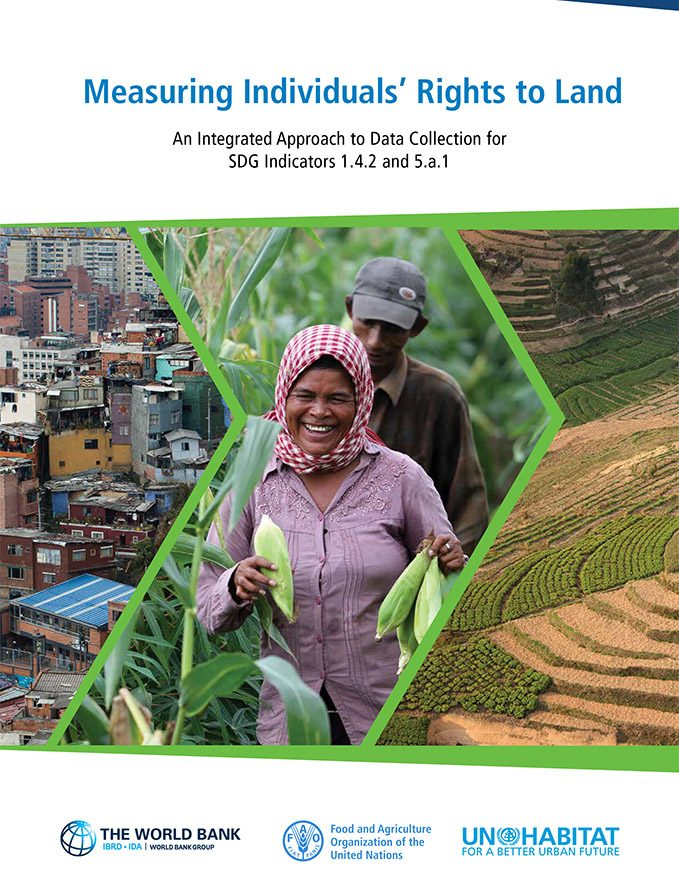 Measuring Individuals' Rights to Land; An Integrated Approach to Data Collection for SDG Indicators 1.4.2 and 5.a.1