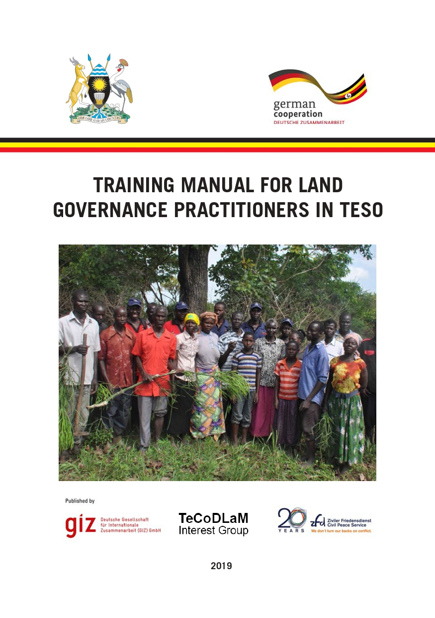 GIZ (2019) Training manual for land governance practitioners in Teso Uganda