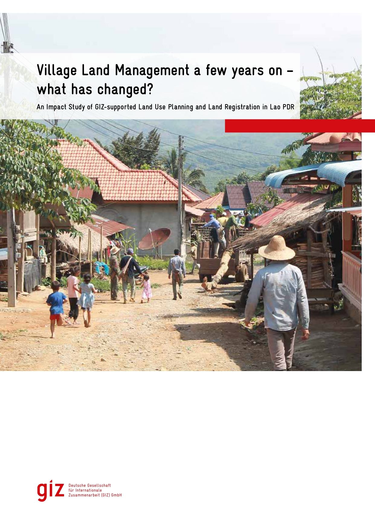 GIZ (2019) Village Land Management a few years on. An Impact Study of GIZ supported Land Use Planning and Land Registration in Lao PDR .jpg