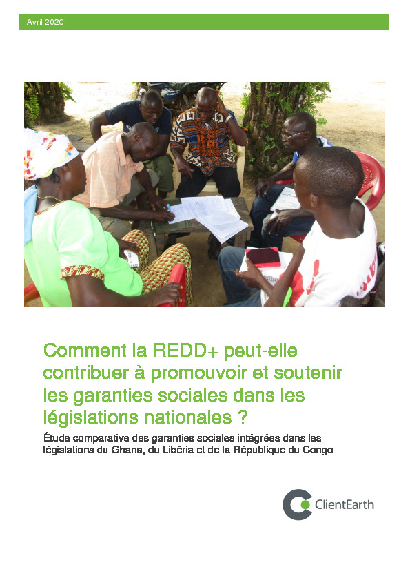 Comment la REDD+ peut-elle contribuer à promouvoir et soutenir les garanties sociales dans les législations nationales ?