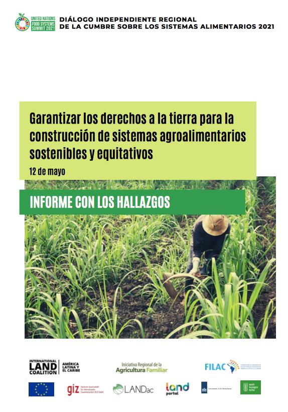 Informe Garantizar  derechos a la tierra para la construcción de sistemas agroalimentarios