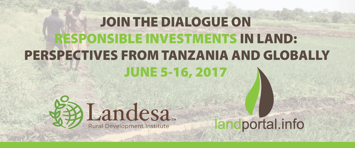 Responsible Investments in Land: perspectives from Tanzania
