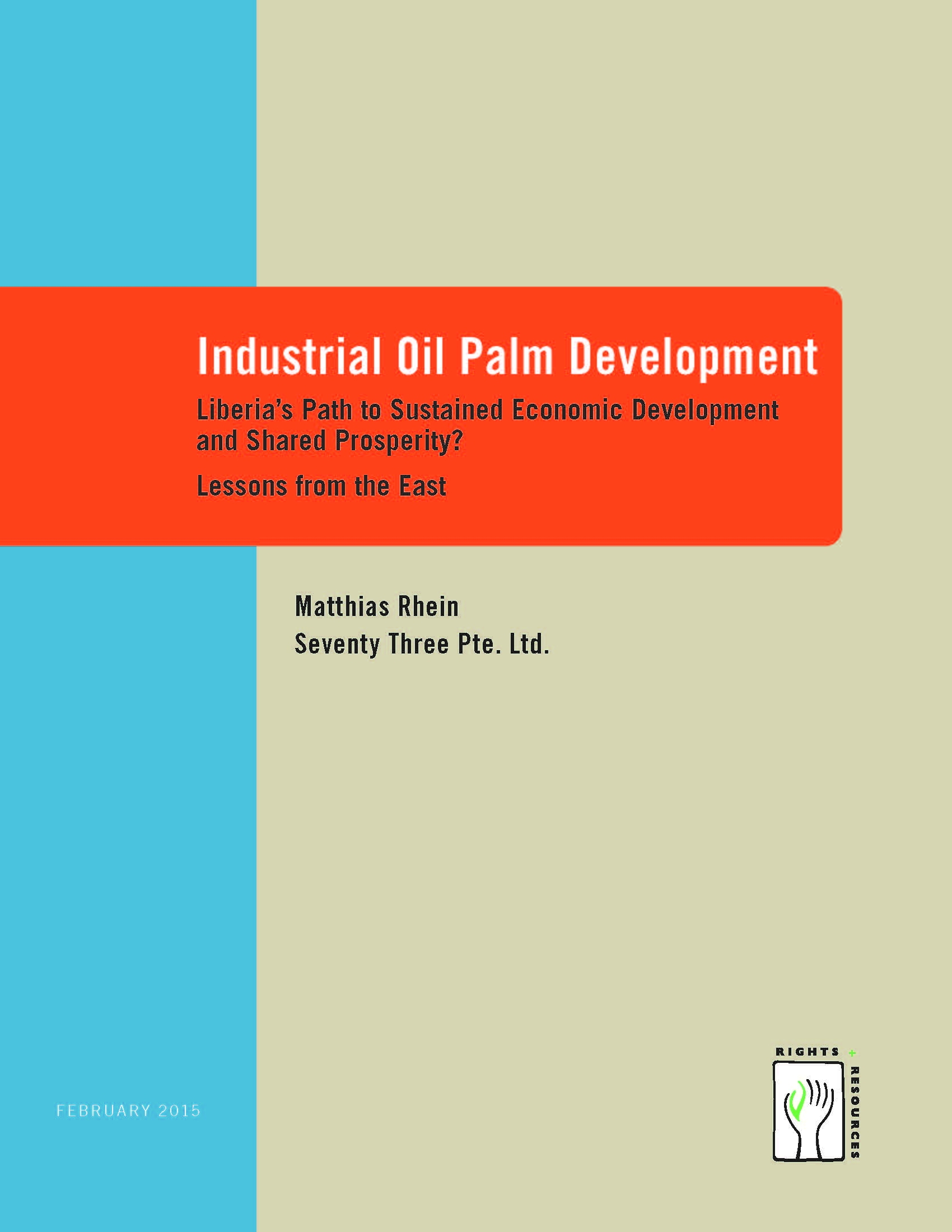 Industrial Oil Palm Development Liberia's Path to Sustained Economic Development and Shared Prosperity? Lessons from the East