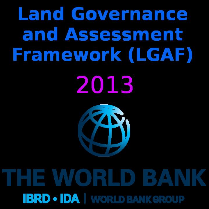 Land Governance and Assessment Framework (LGAF) 2013
