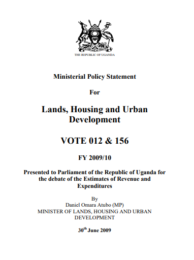 Lands, Housing and Urban Development VOTE 012 & 156 FY 2009/10