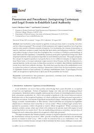 Possession and Precedence: Juxtaposing Customary and Legal Events to Establish Land Authority