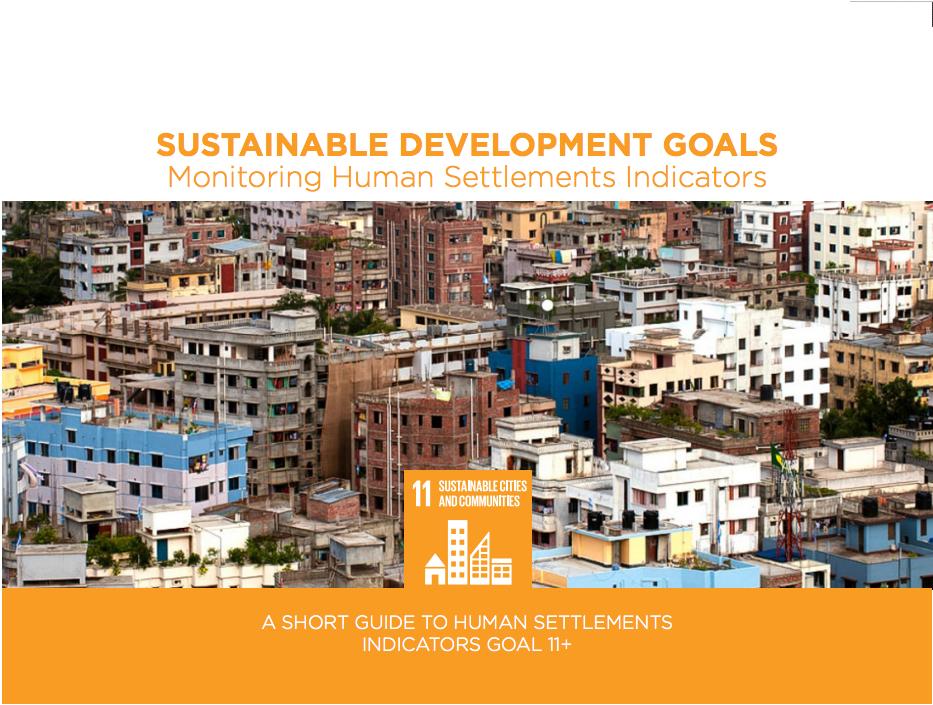 Sustainable Development Goals: Monitoring Human Settlements Indicators cover image