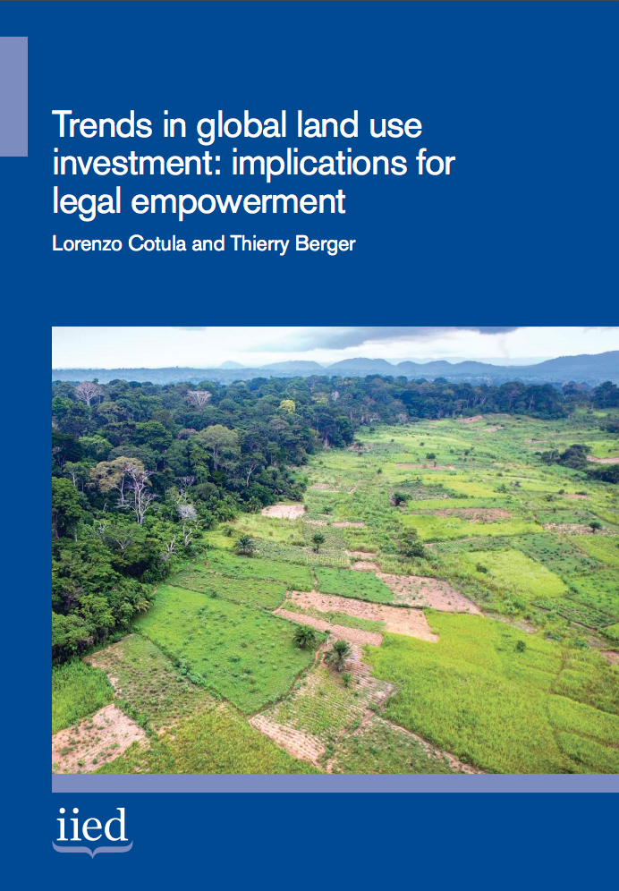 Trends in global land use investment: implications for legal empowerment cover image