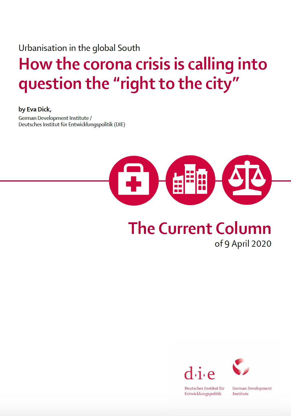 """HOW THE CORONA CRISIS IS CALLING INTO QUESTION THE """"RIGHT TO THE CITY"""""""