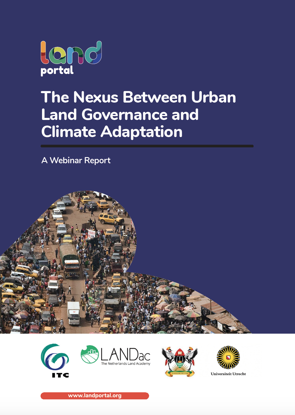 The Nexus Between Urban Land Governance and Climate Adaptation