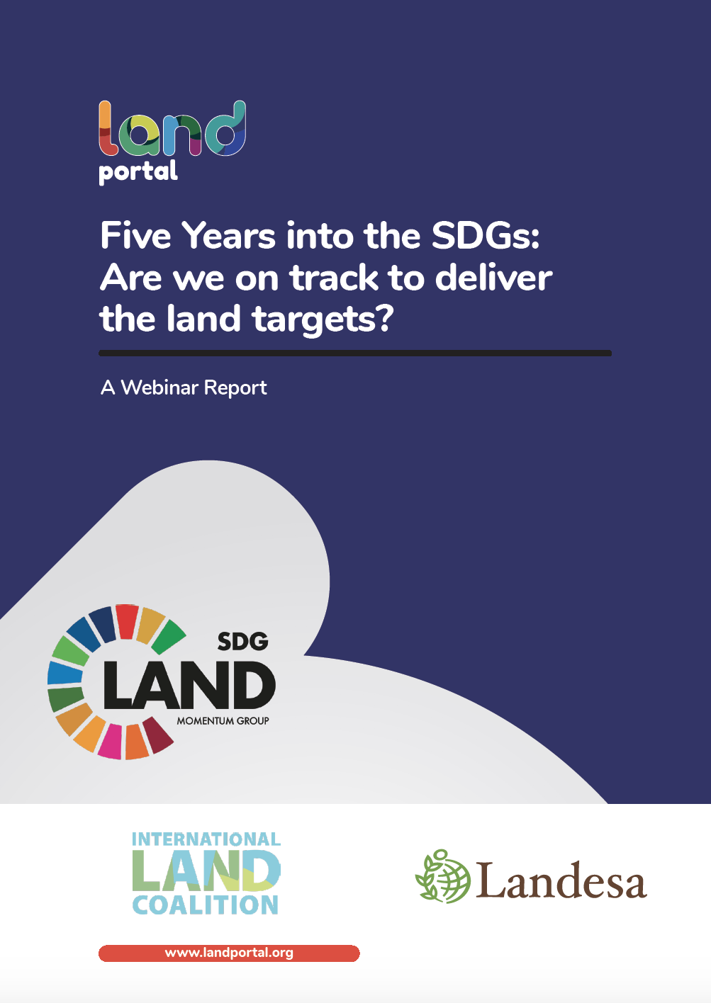 Five Years into the SDGs: Are we on track to deliver the land targets?