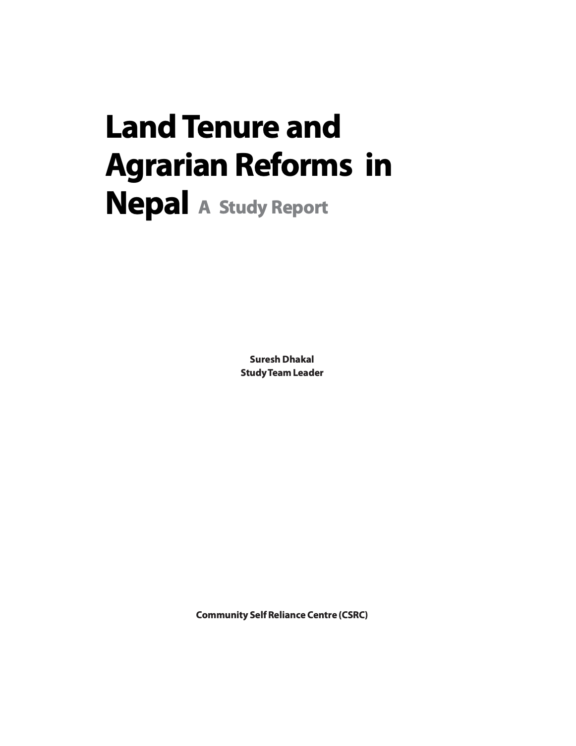 Land Tenure and Agrarian Reforms in Nepal: A Study Report