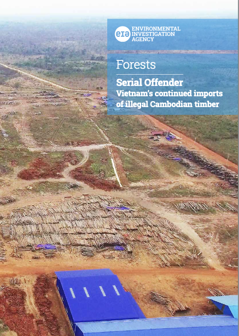 Serial Offender: Vietnam's continued imports of illegal Cambodian timber
