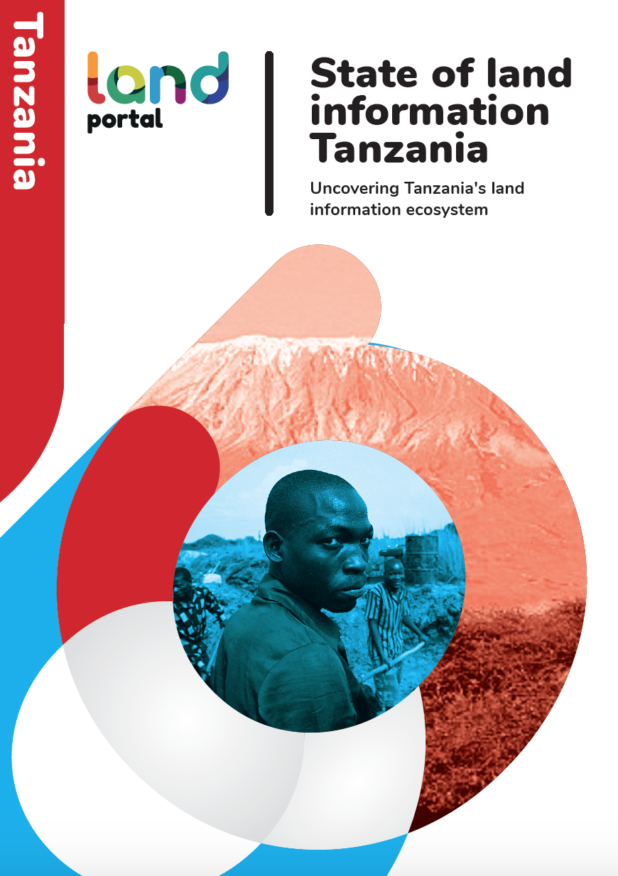 State of Land Information Tanzania: Uncovering Tanzania's Land Information Ecosystem cover image