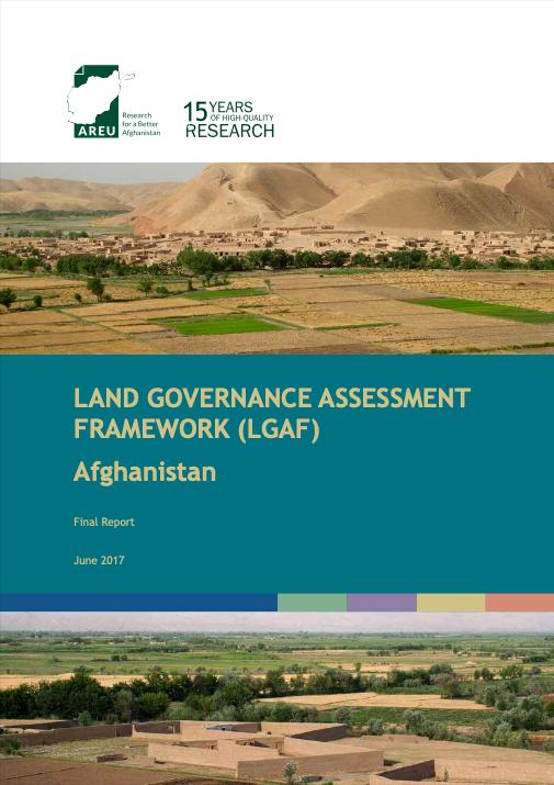 Land Governance Assessment Framework (LGAF): Afghanistan