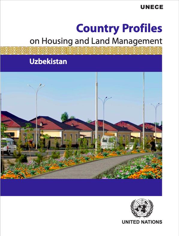 Country Profiles on Housing and Land Management: Uzbekistan