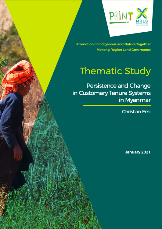 Persistence and Change in Customary Tenure Systems in Myanmar