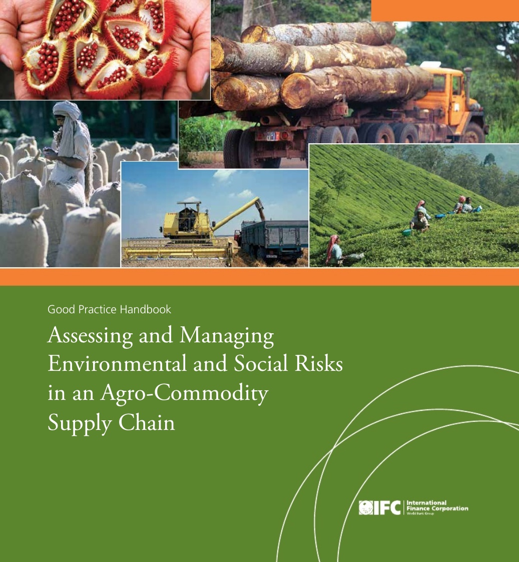 assessing and managing environmental and social risks in an agro-commodity supply chain