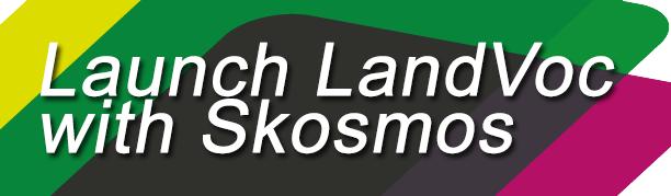 Launch LandVoc with Skosmos