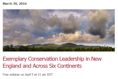 Exemplary Conservation Leadership in New England and Across Six Continents.PNG