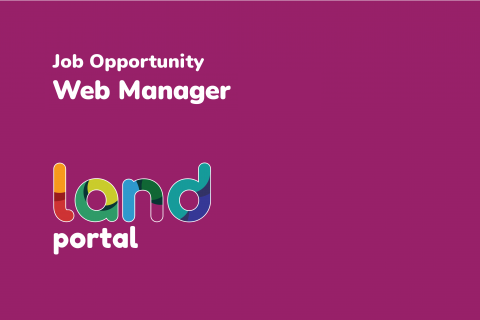 Web manager job opportunity at the Land Portal Foundation