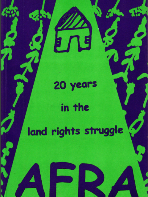 AFRA 20 Years in the Land Rights Struggle