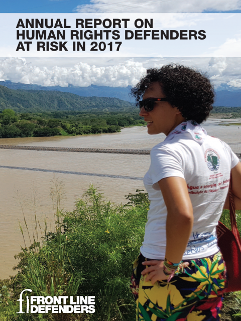 Annual Report on Human Rights Defenders at Risk in 2017