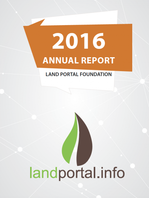 Land Portal Foundation Annual report 2016 - cover image