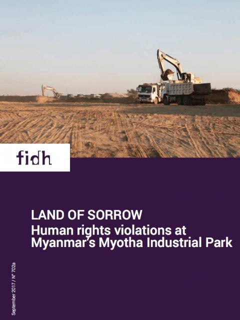Land of Sorrow: Human rights violations at Myanmar's Myotha Industrial Park cover image