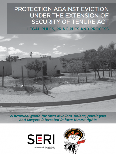 Protection Against Eviction under the Extension of Security of Tenure Act: Legal Rules, Principles and Process cover image