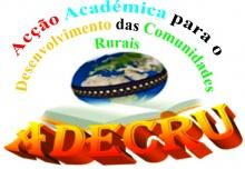 Adecru - Acção Académica Para O Desenvolvimento Das Comunidades Rurai