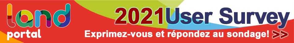 2021 Land Portal User Survey: Exprimez-vous et répondez au sondage!