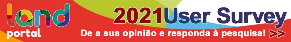 2021 Land Portal User Survey: de a sua opinião e responda à pesquisa!