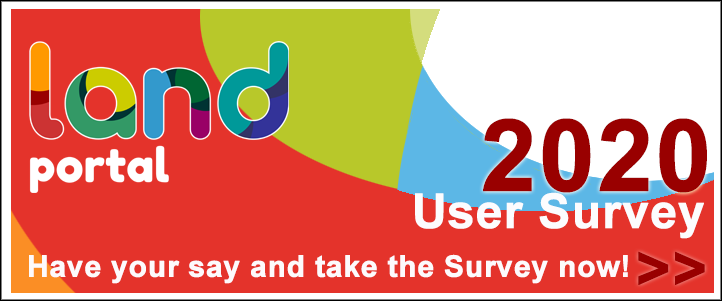 Land Portal 2020 User Survey: Have your say and take the survey now!